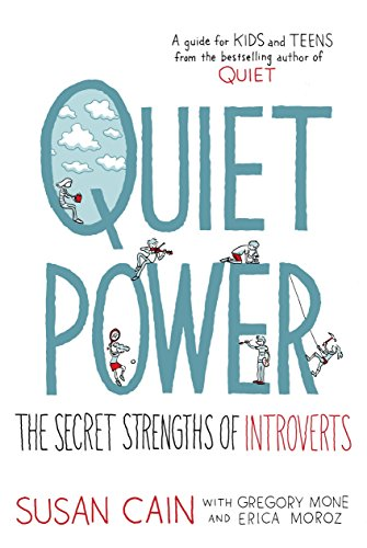 9780803740600: Quiet Power: The Secret Strengths of Introverts
