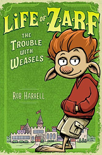 9780803741034: Life of Zarf: The Trouble with Weasels