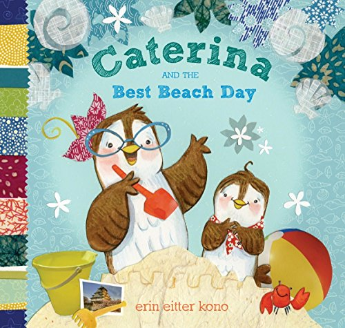 Caterina and the Best Beach Day: Kono, Erin Eitter