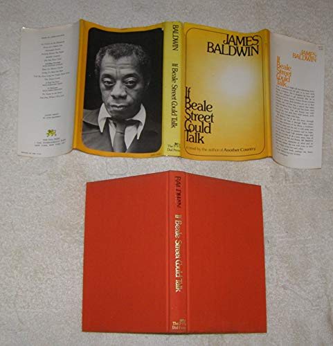 IF BEALE STREET COULD TALK; a novel by the author of Another Country: BALDWIN, James