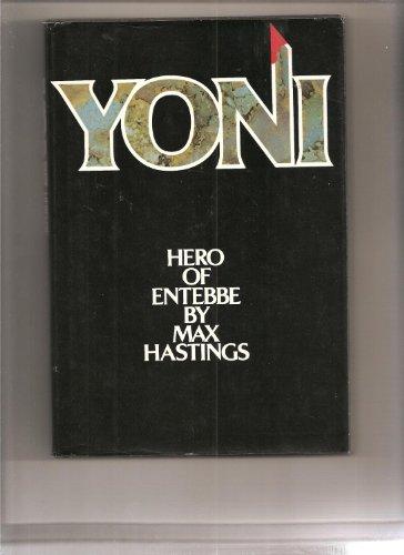 Yoni, hero of Entebbe: Hastings, Max