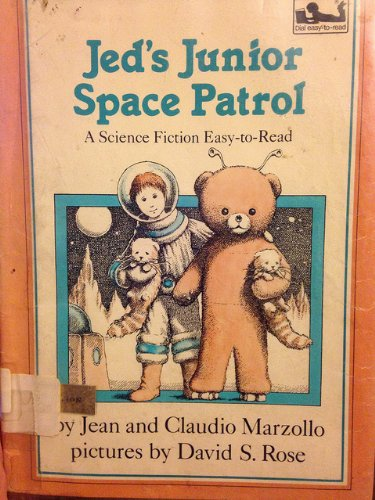 Jed's Junior Space Patrol: Library Edition (9780803742871) by Jean Marzollo; Claudio Marzollo