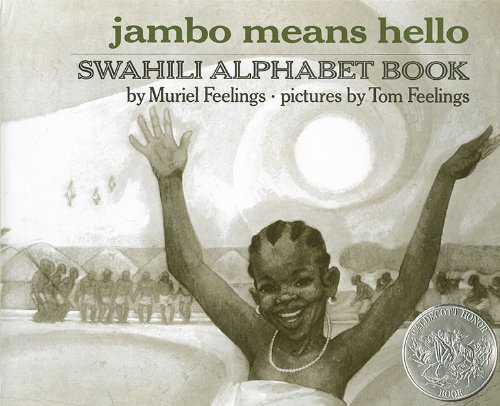 Jambo Means Hello: Swahili Alphabet Book: Feelings, Muriel