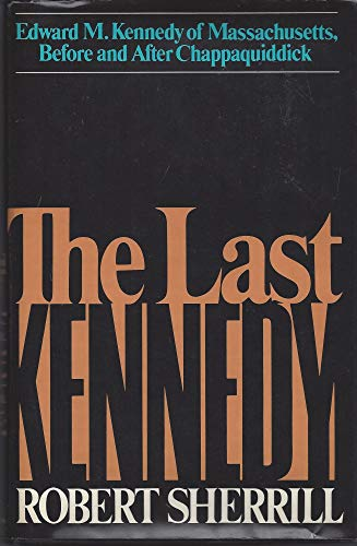 9780803744196: The last Kennedy