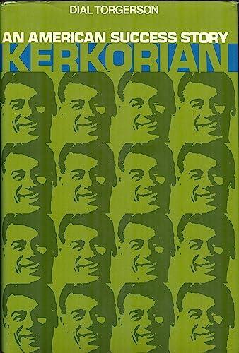 Kerkorian: An American Success Story: Dial Torgerson