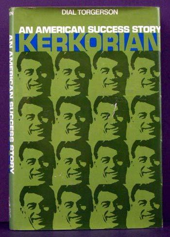 Kerkorian:an American Success Story: An American Success Story: Torgerson, Dial