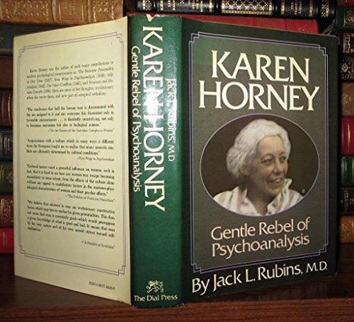 Karen Horney: Gentle rebel of psychoanalysis: Jack L Rubins