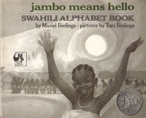 Jambo Means Hello: Swahili Alphabet Book: Muriel Feelings