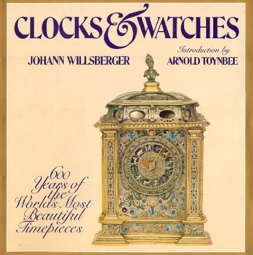 9780803744752: Title: Clocks n Watches 600 Years of the Worlds Most Beau