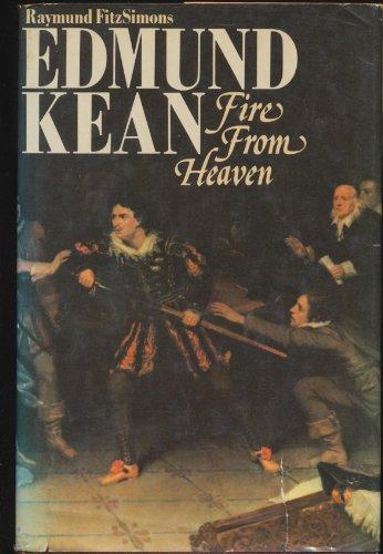 Edmund Kean, Fire from Heaven: FitzSimons, Raymund