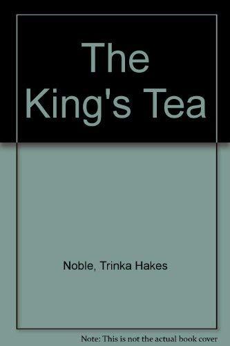 9780803745407: The King's Tea