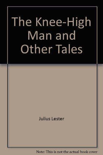 9780803746077: The Knee-high Man and Other Tales