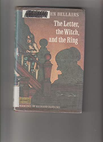 The Letter, the Witch, and the Ring (Lewis Barnavelt Series) (0803747403) by John Bellairs