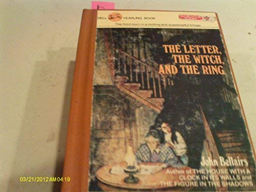 The Letter, the Witch, and the Ring (Lewis Barnavelt) (9780803747418) by John Bellairs