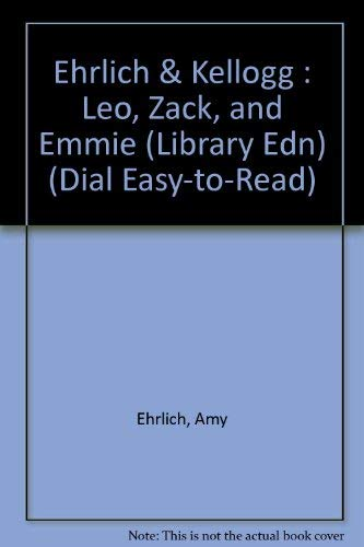 Leo, Zack, and Emmie (Easy-to-Read, Dial): Ehrlich, Amy