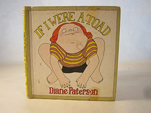 If I Were a Toad (9780803748033) by Diane Paterson