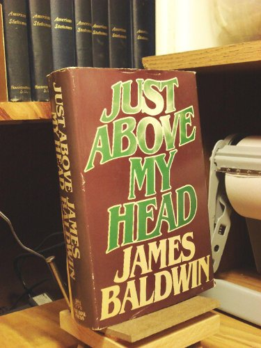 JUST ABOVE MY HEAD. Signed Limited Edition: Baldwin, James