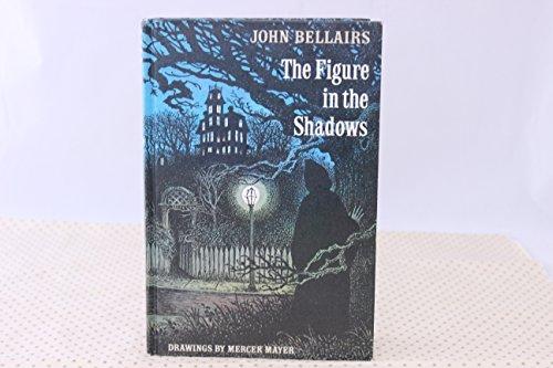 The Figure in the Shadows (Lewis Barnavelt): Bellairs , John mercer mayer