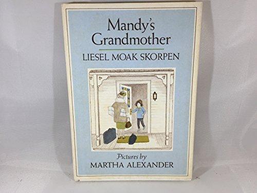 Mandy's Grandmother: Skorpen, Liesel Moak