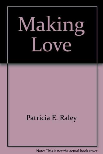 9780803751644: Making Love: How to Be Your Own Sex Therapist