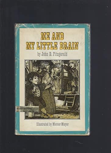 Me and My Little Brain (Great Brain): Fitzgerald, John D.