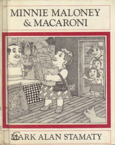 Minnie Maloney and Macaroni (0803755899) by Mark Alan Stamaty