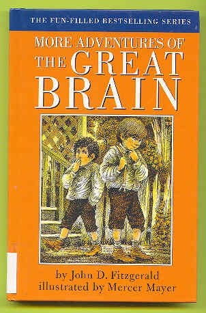 More Adventures of the Great Brain: John D. Fitzgerald