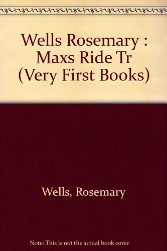 9780803760691: Max's Ride (Very First Books)