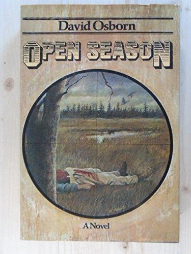 Open Season: a Novel: Osborn, David