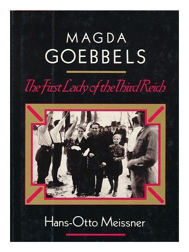 9780803762121: Magda Goebbels: The First Lady of the Third Reich