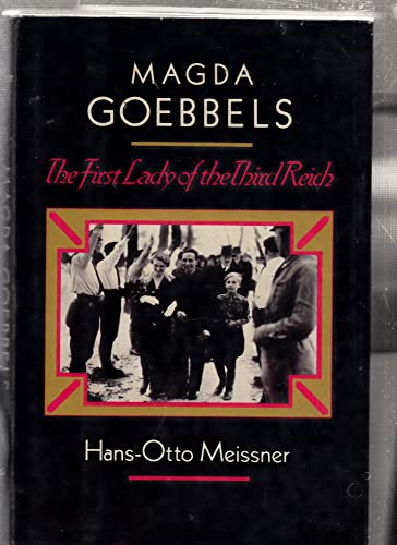 9780803762121: Magda Goebbels: The First Lady of the Third Reich (English and German Edition)