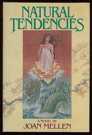 Natural tendencies (0803765762) by Joan Mellen