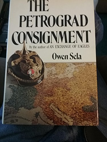 The Petrograd consignment: Sela, Owen