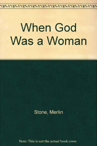 9780803768130: When God Was a Woman