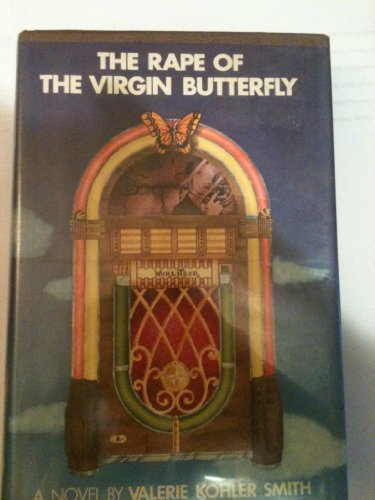 9780803772397: The Rape of the Virgin Butterfly