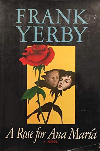9780803772489: A Rose for Ana Maria: A Novel