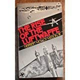9780803774308: The Rise of the Luftwaffe: Forging the Secret German Air Weapon, 1918-1940.
