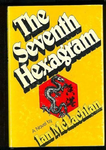 9780803777750: The Seventh Hexagram