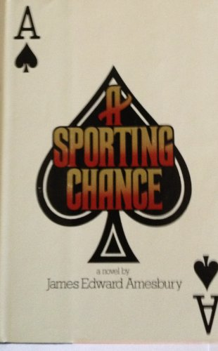 A sporting chance: Amesbury, James Edward