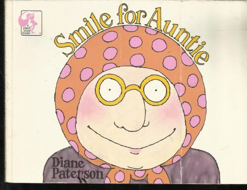 9780803780675: Paterson Diane : Smile for Auntie (Library Edn)