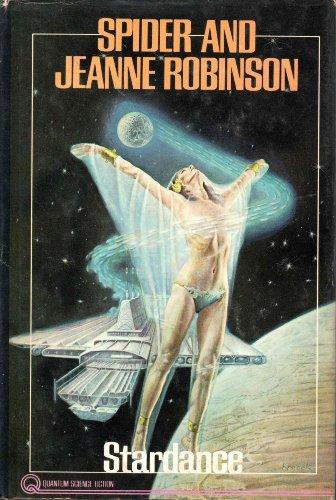 Stardance (0803782322) by Spider Robinson; Jeanne Robinson