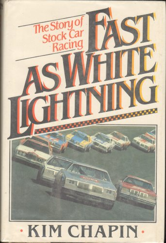 9780803782501: Fast as white lightning: The story of stock car racing