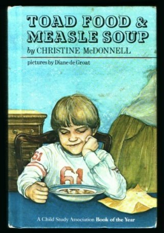 Toad Food and Measle Soup: Christine McDonnell