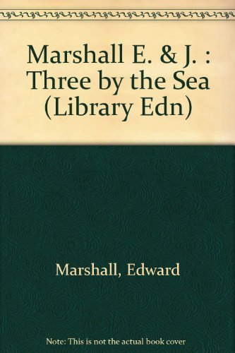 9780803786875: Marshall E. & J. : Three by the Sea (Library Edn)