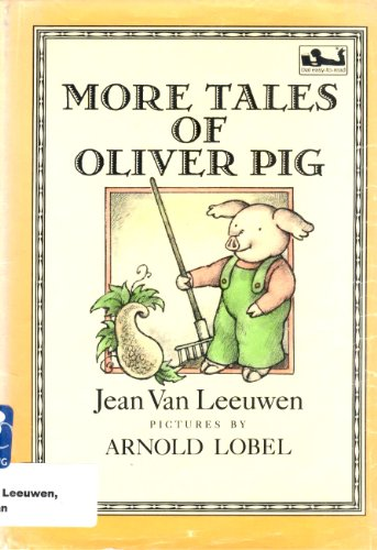9780803787148: Leeuwen & Lobel : More Tales of Oliver Pig (Library Edn)
