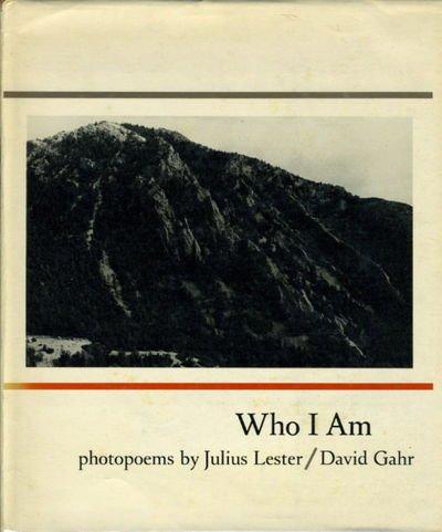 Who I Am: Photopoems by Julius Lester: Lester, Julius