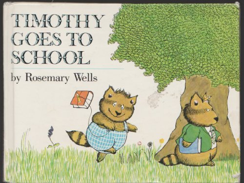 9780803789487: Timothy Goes to School