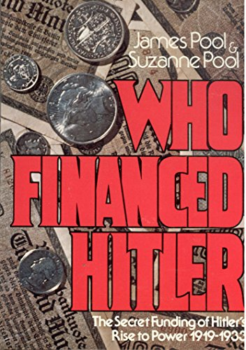 9780803790391: Who financed Hitler: The secret funding of Hitler's rise to power, 1919-1933