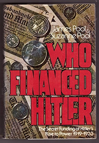 9780803790391: Who financed Hitler: The secret funding of Hitler's rise to power, 1919-1933