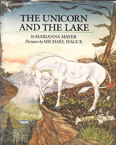 9780803793385: Mayer M. & Hague M. : Unicorn and the Lake